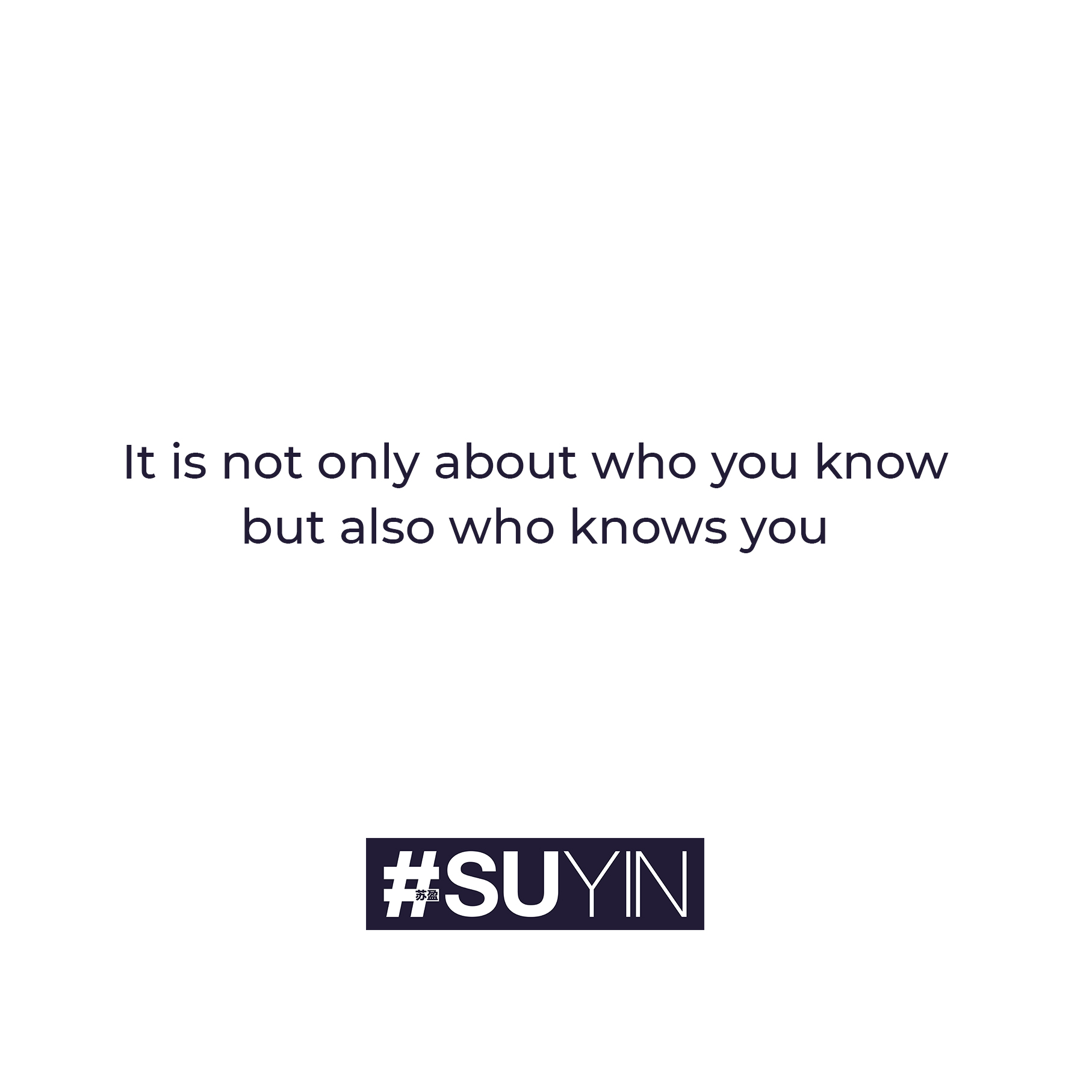 it is not only about who you know but also who knows you
